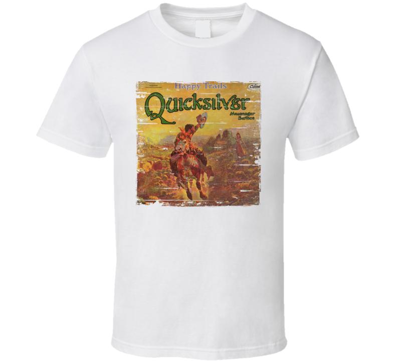 Quicksilver Messenger Service Happy Trails Worn Image Tee