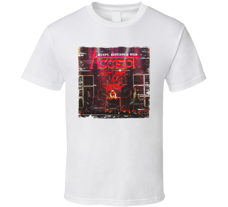 Accept Restless And Wild Worn Image Tee