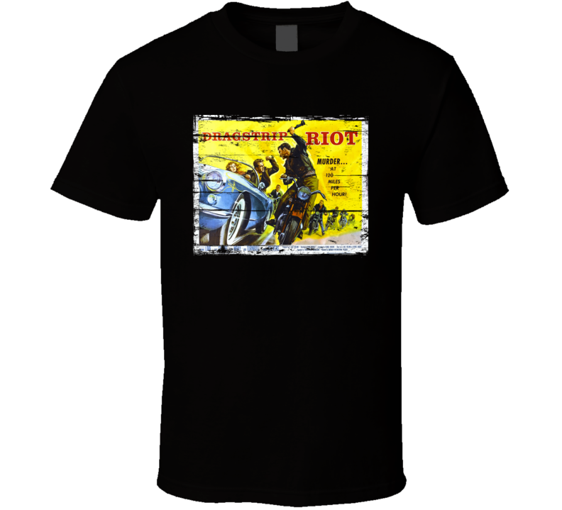 Dragstrip Riot Vintage Motorcycle Movie Poster T-Shirt