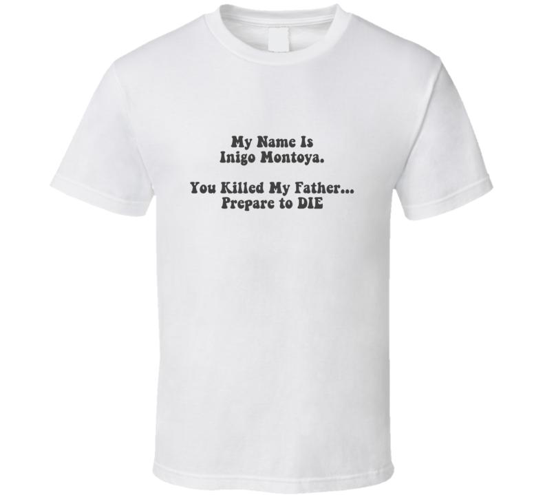 Inigo Montoya The Princess Bride T Shirt