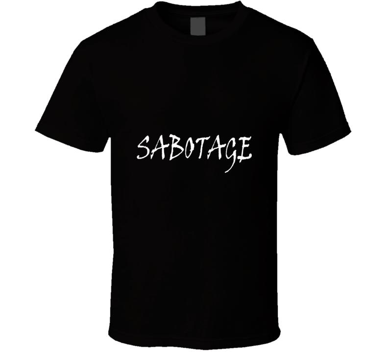 Sabotage White T Shirt