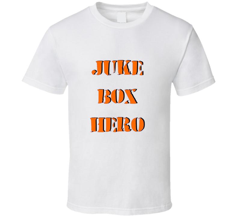 Juke Box Hero T Shirt