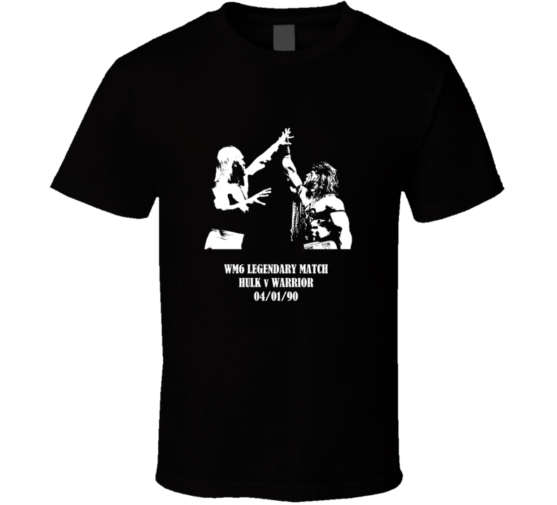 WM6 Legendary Match Hulk Warrior Tribute T Shirt