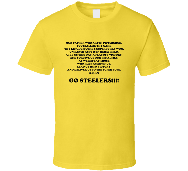 Our Father Pittsburgh Football Prayer T Shirt