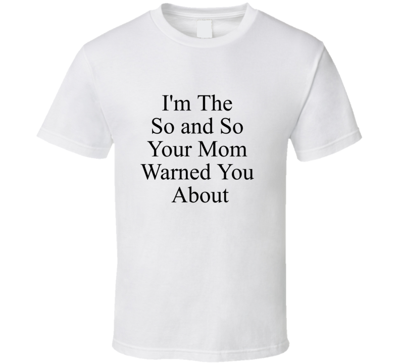 Funny I'm The So And So Awesome T Shirt