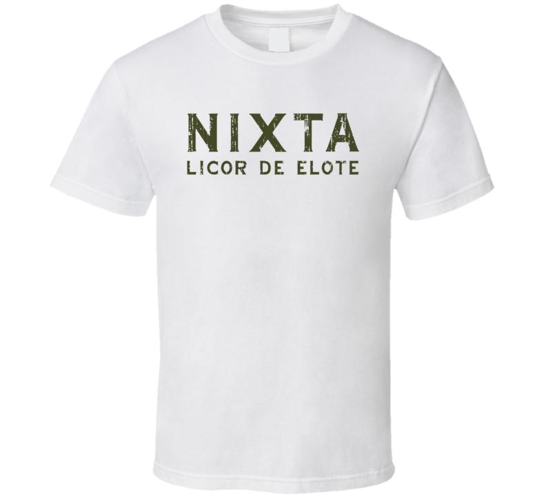 Nixta Liqueur Alcohol Drinking Gift Worn Look T Shirt