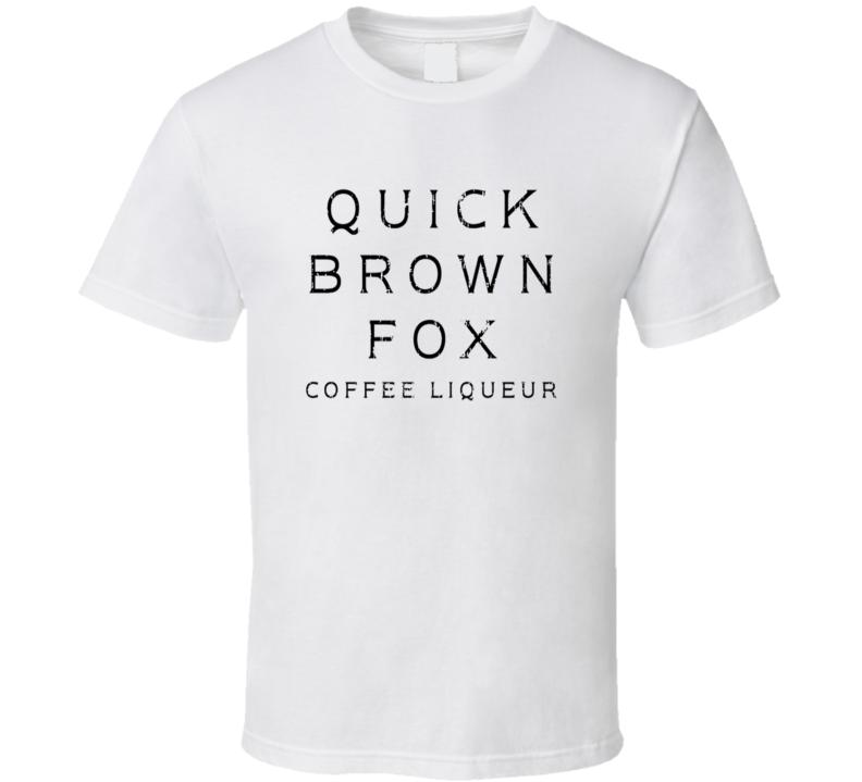 Quick Brown Fox Liqueur Alcohol Drinking Gift Worn Look T Shirt