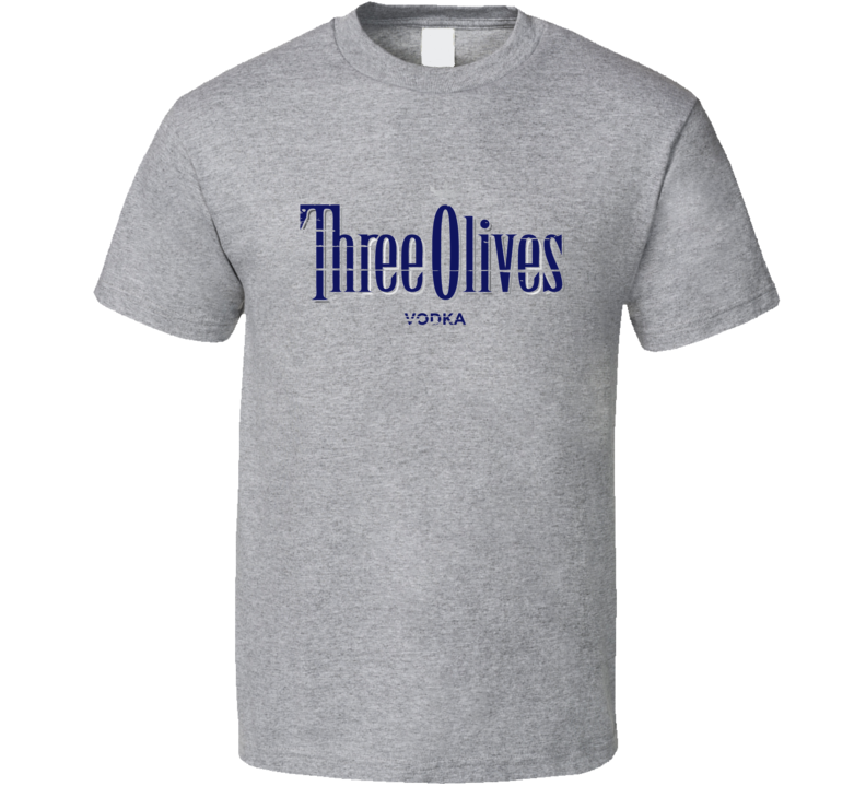 Three Olives Liqueur Alcohol Drinking Gift Worn Look T Shirt