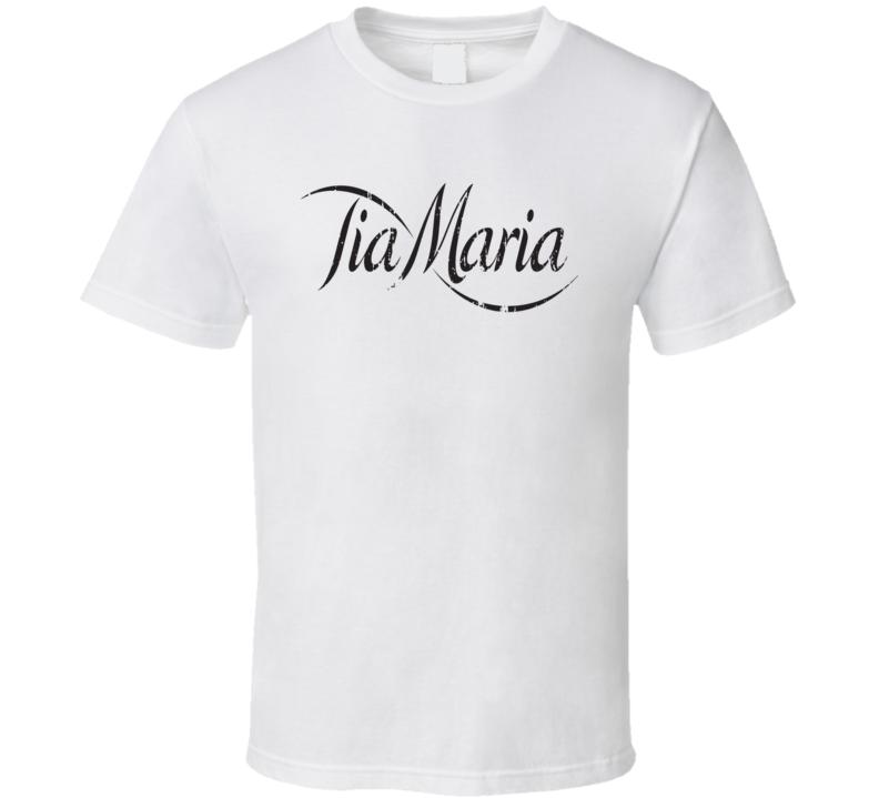Tia Maria Liqueur Alcohol Drinking Gift Worn Look T Shirt