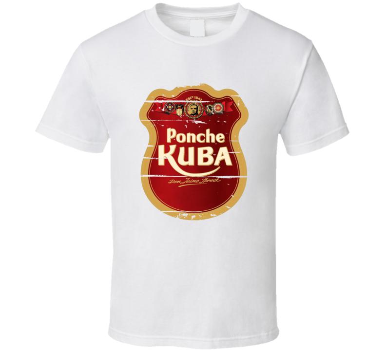 Ponche Kuba Liqueur Alcohol Drinking Gift Worn Look T Shirt