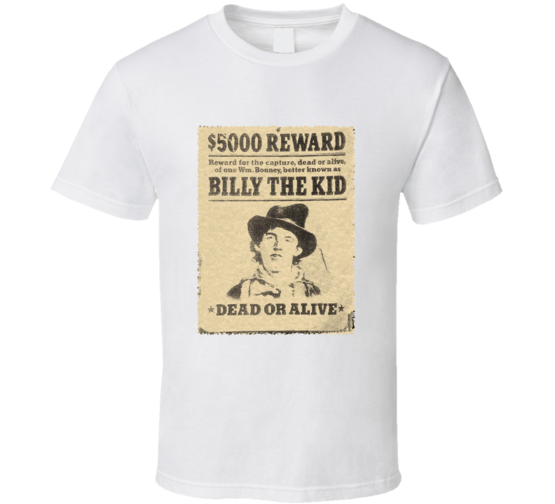 Billy The kid Wanted Reward Vintage Picture T Shirt
