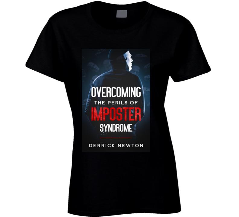 Im Syndrome Ladies T Shirt