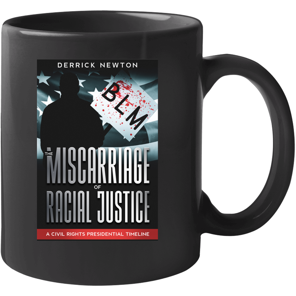 Miscarriage Of Racial Justice Mug