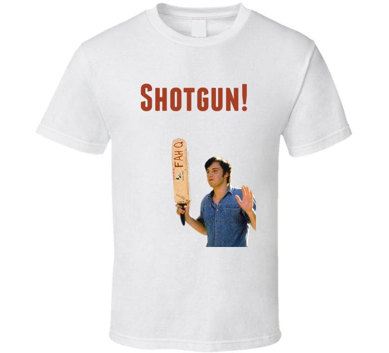 Ben Affleck Dazed And Confused 1993 Shotgun! Quote T Shirt