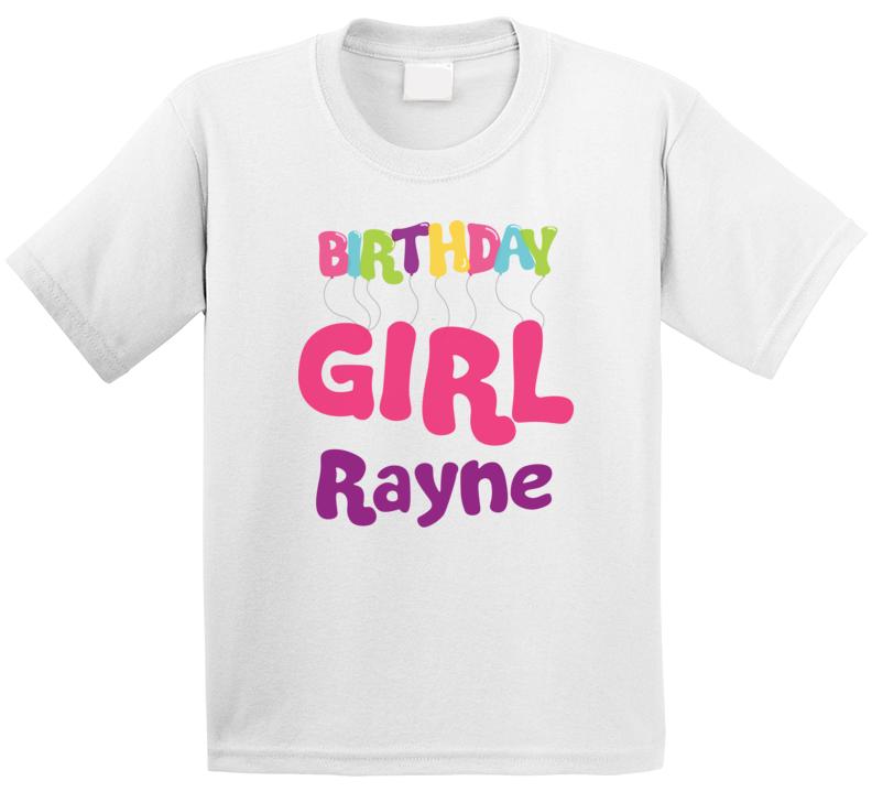 Birthday Girl Rayne Kids Celebration T Shirt