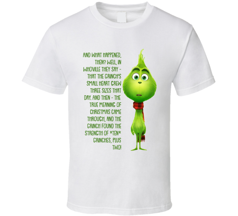 Grinch's Small Heart Grew Three Sizes That Day The Grinch Movie Quote T Shirt