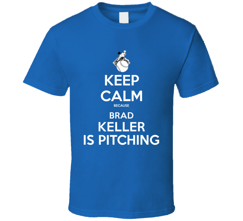 Keep Calm Brad Keller Is Pitching Kansas City Baseball T Shirt