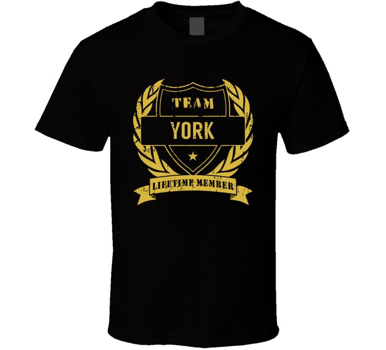 Team York Lifetime Member Last Name Surname T Shirt