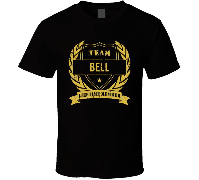 Team Bell Lifetime Member Last Name Surname T Shirt
