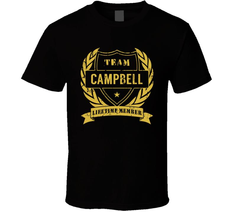 Team Campbell Lifetime Member Last Name Surname T Shirt