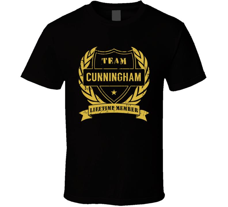 Team Cunningham Lifetime Member Last Name Surname T Shirt