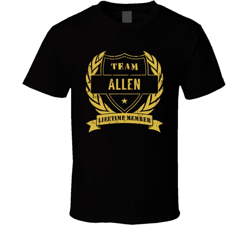 Team Allen Lifetime Member Last Name Surname T Shirt