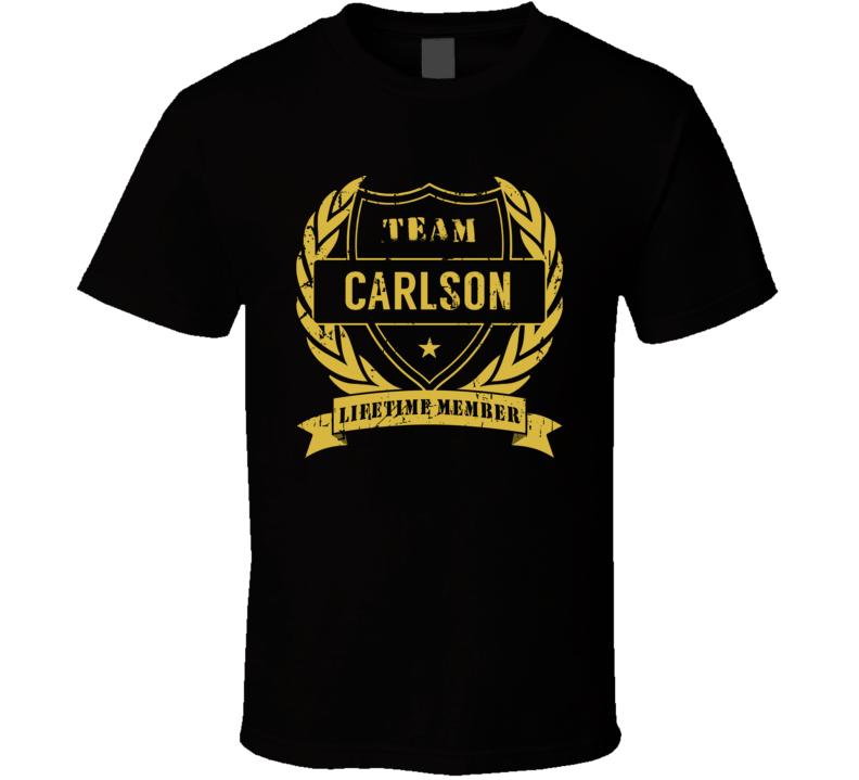 Team Carlson Lifetime Member Last Name Surname T Shirt