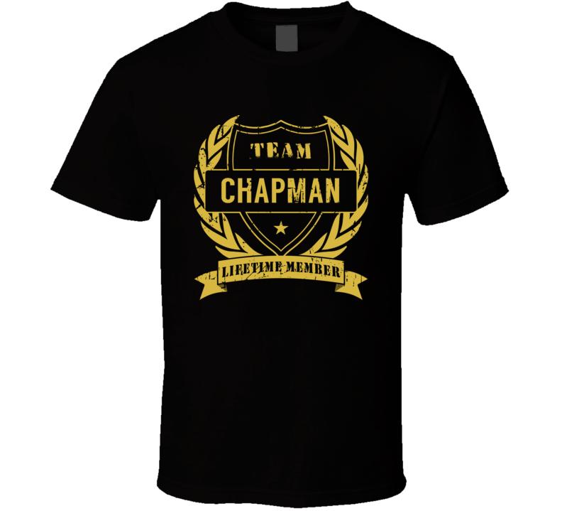 Team Chapman Lifetime Member Last Name Surname T Shirt