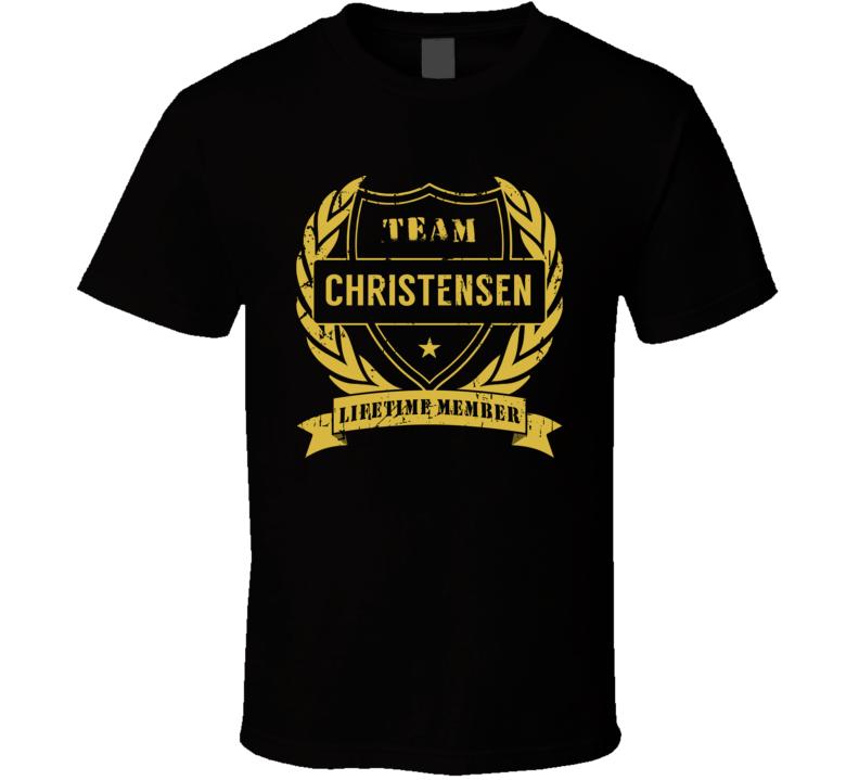 Team Christensen Lifetime Member Last Name Surname T Shirt
