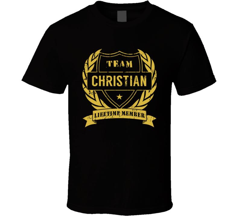 Team Christian Lifetime Member Last Name Surname T Shirt