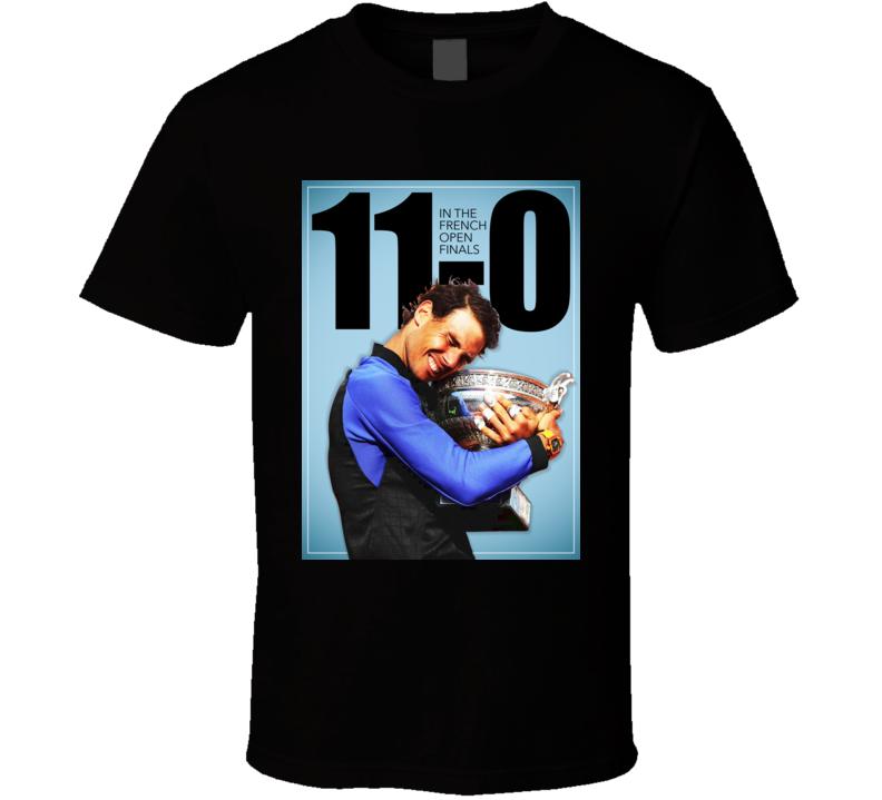 Rafael Nadal French Open Tennis Champion Record 11 0 T Shirt
