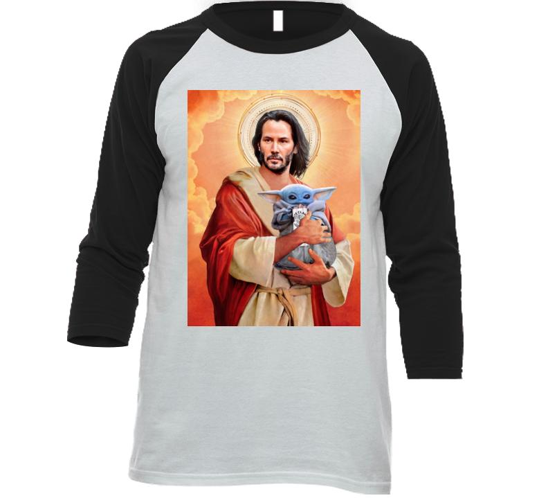 Keanu Reeves Jesus Baby Yoda Whiteclaw Mashup Poster Moist Buddha Fan Raglan T Shirt