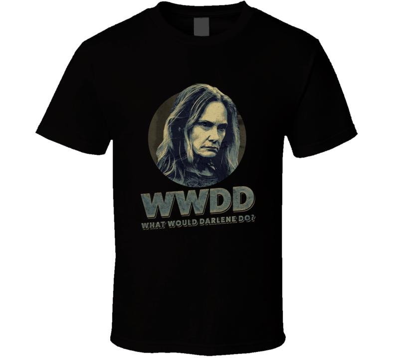Wwdd What Would Darlene Snell Do Lisa Emery Ozark Season 3 Tv T Shirt