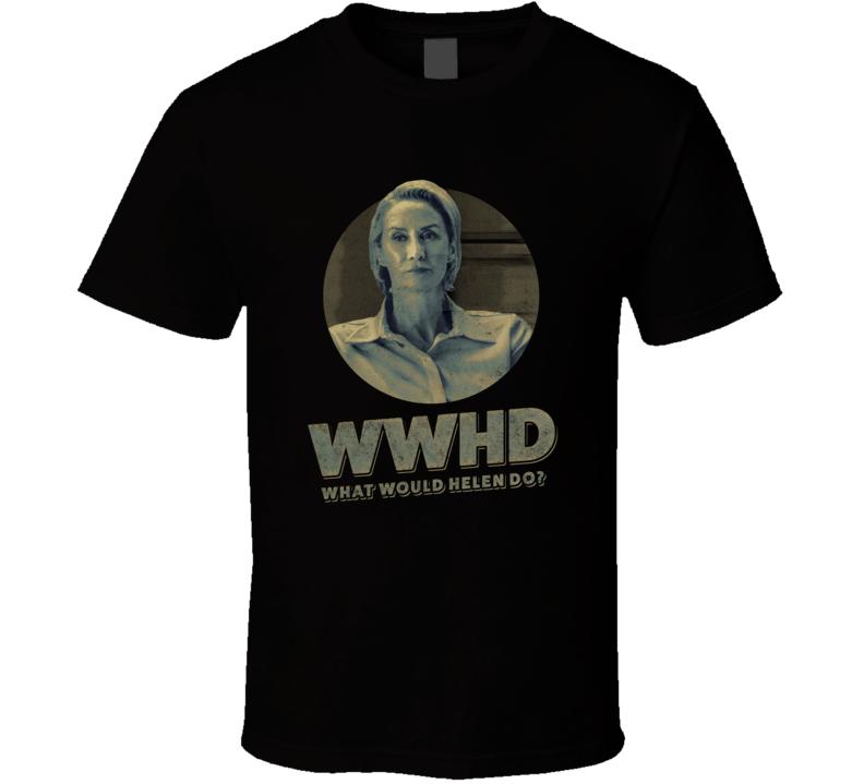 Wwhd What Would Helen Pierce Do Janet Mcteer Ozark Season 3 Tv T Shirt