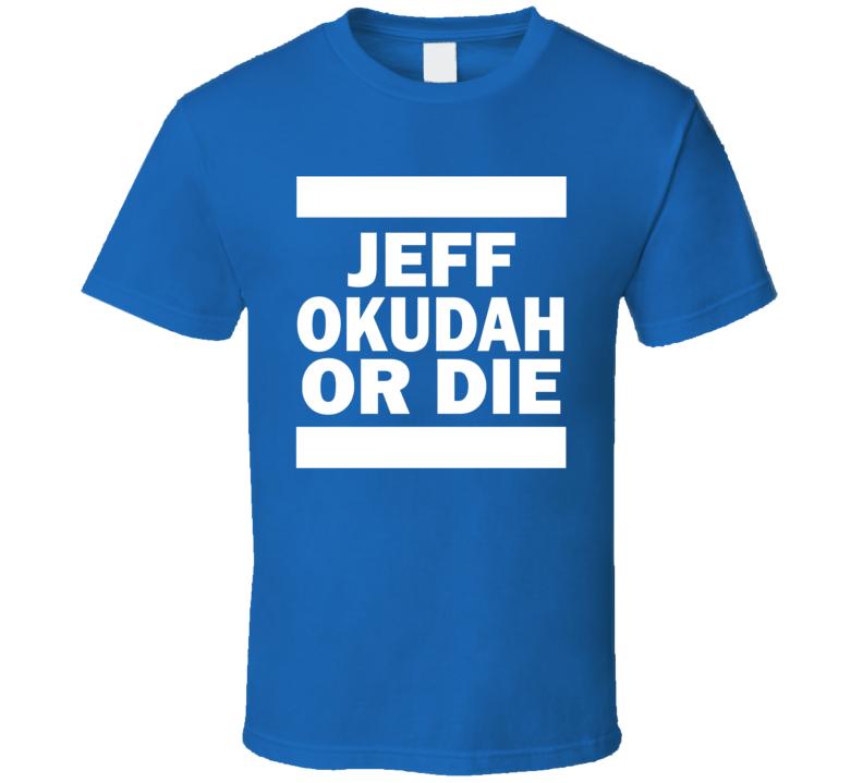 Jeff Okudah Or Die Detroit Football T Shirt