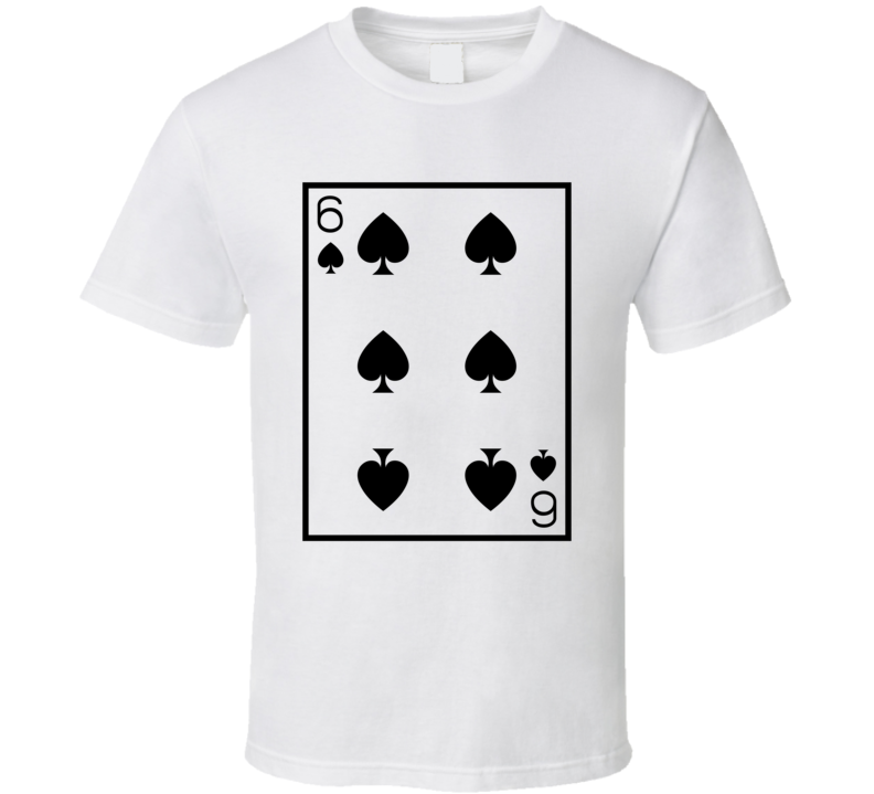 Six Of Spades Playing Card Funny Halloween Costume T Shirt