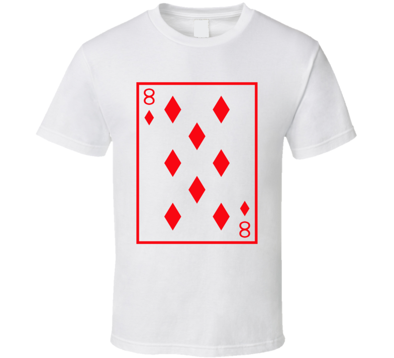 Eight Of Diamonds Playing Card Funny Halloween Costume T Shirt