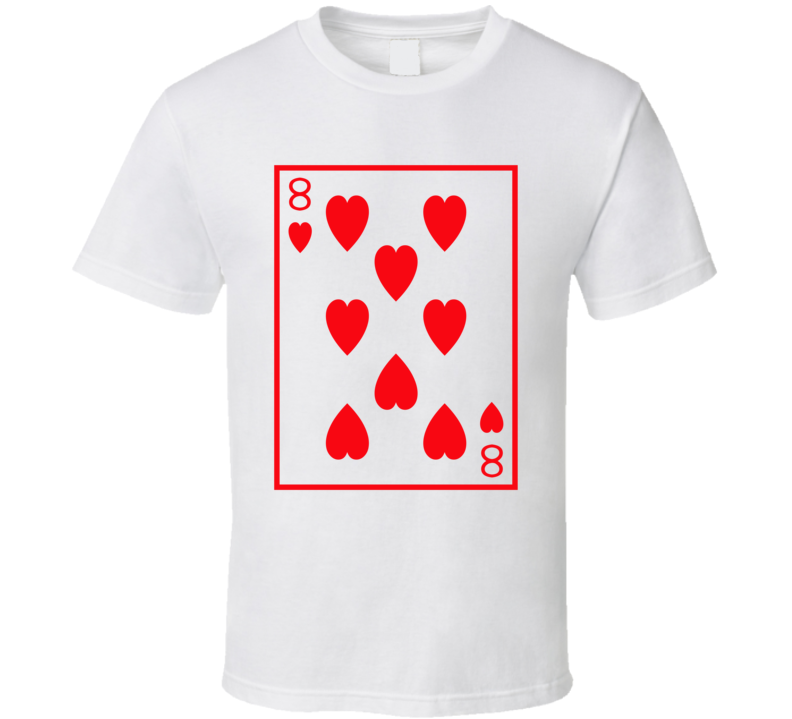 Eight Of Hearts Playing Card Funny Halloween Costume T Shirt