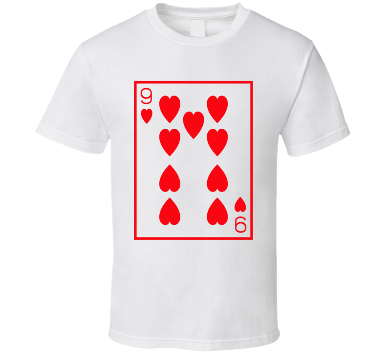 Nine Of Hearts Playing Card Funny Halloween Costume T Shirt
