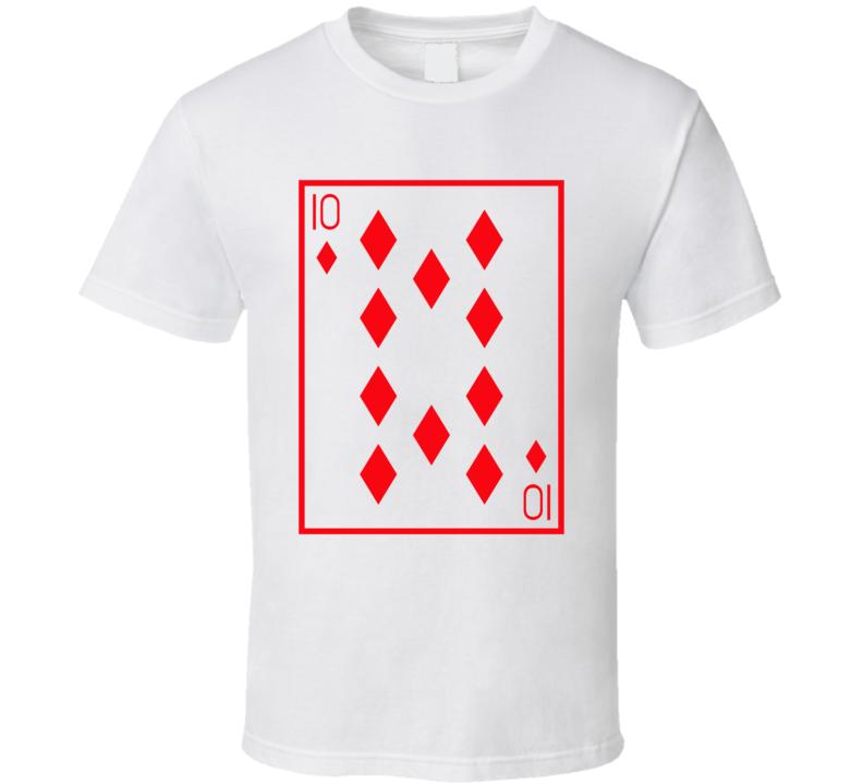 Ten Of Diamonds Playing Card Funny Halloween Costume T Shirt