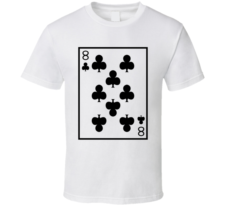 Eight Of Clubs Playing Card Funny Halloween Costume T Shirt