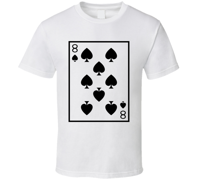 Eight Of Spades Playing Card Funny Halloween Costume T Shirt