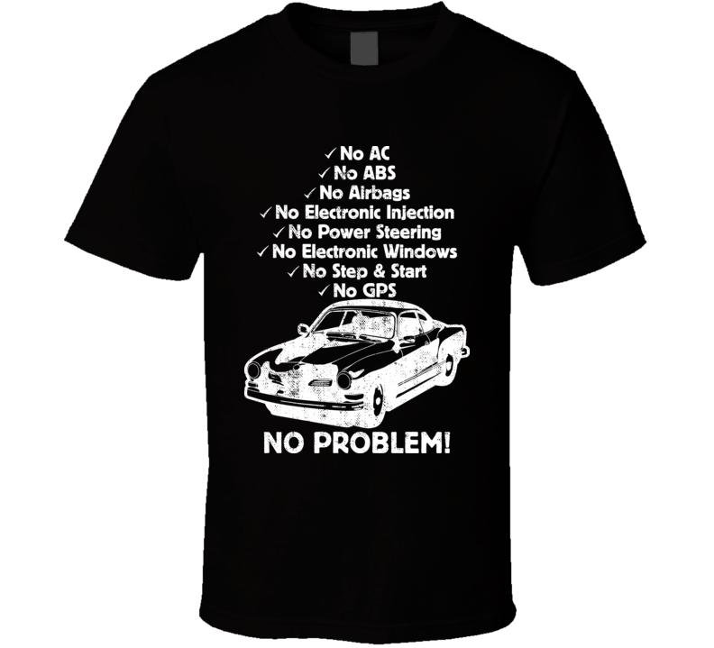 1955 Volkswagen Karmann Ghia No Problem Vintage Car Cool T Shirt