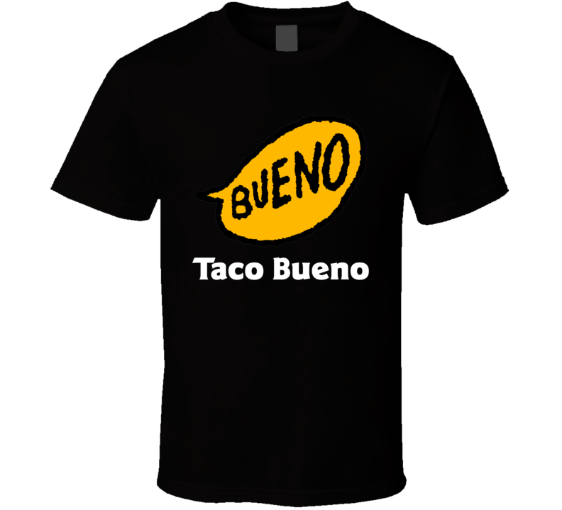 Taco Bueno Best Southern Restaurants Fan Cool T Shirt