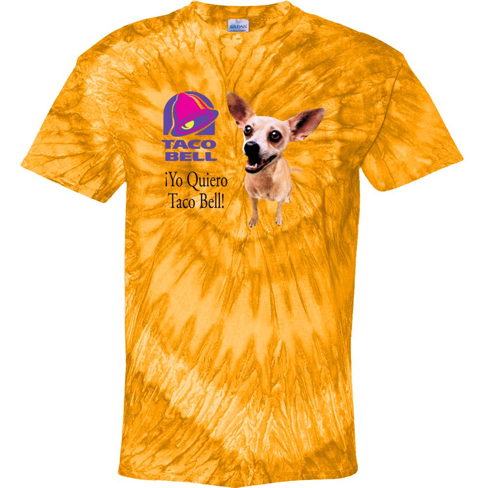Yo Quiero Taco Bell Chihuahua Most Memorable Ad Slogan Tie Dye T Tie Dye