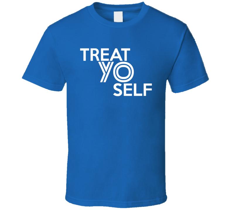 Treat Yo Self Popular T Shirt