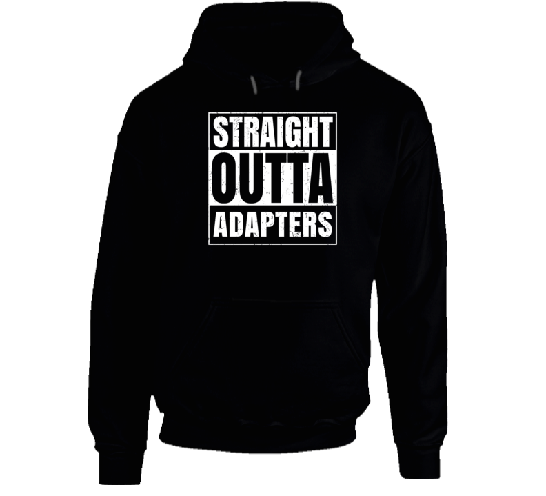 Straight Outta Adapters Nouns Compton Parody Hooded Pullover