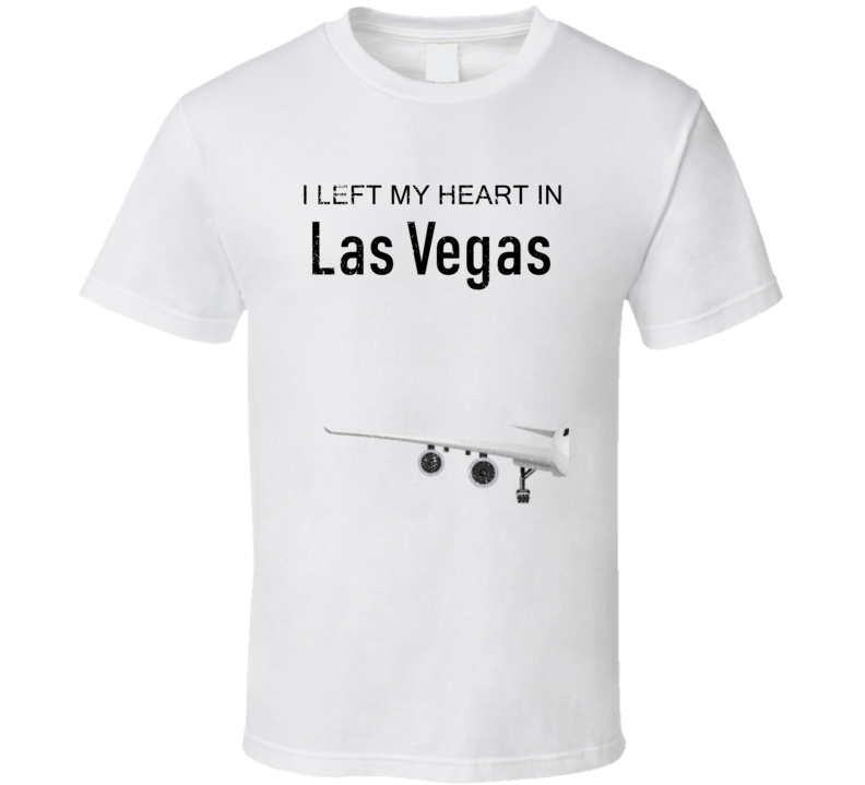 Las Vegas I Left My Heart In Travel Lover Wanderlust Fan Gift T Shirt