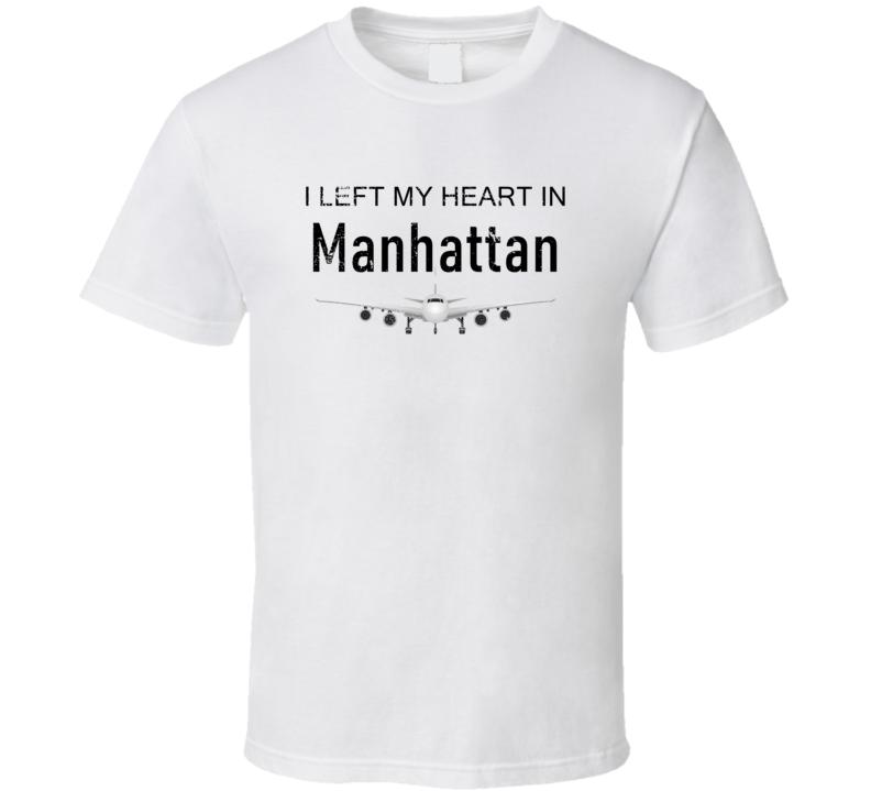 Manhattan I Left My Heart In Travel Lover Wanderlust Fan Gift T Shirt