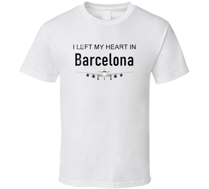 Barcelona I Left My Heart In Travel Lover Wanderlust Fan Gift T Shirt